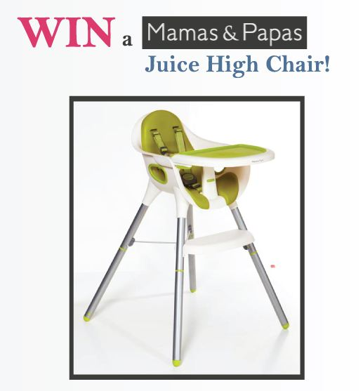 Win A Mamas And Papas Juice High Chair