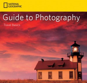 National Geographic Guide to Photography