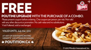 Free Poutine Upgrade at Wendys