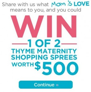 Thymes Mom is Love Contest
