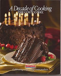 Free Decade of Cooking the Costco Way Recipe Book
