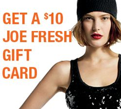 Joe Fresh Gift Card
